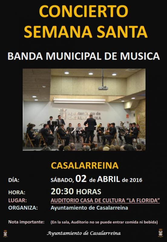 SEMANA SANTA 2016. CONCIERTO DE LA BANDA MUNICIPAL DE MÚSICA