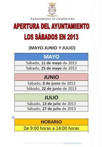 APERTURA DEL AYUNTAMIENTO LOS SÁBADOS de MAYO, JUNIO Y JULIO (2013)